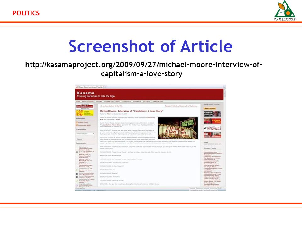 POLITICS Screenshot of Article http:// kasamaproject.org/2009/09/27/michael-moore-interview-of- capitalism-a-love-story