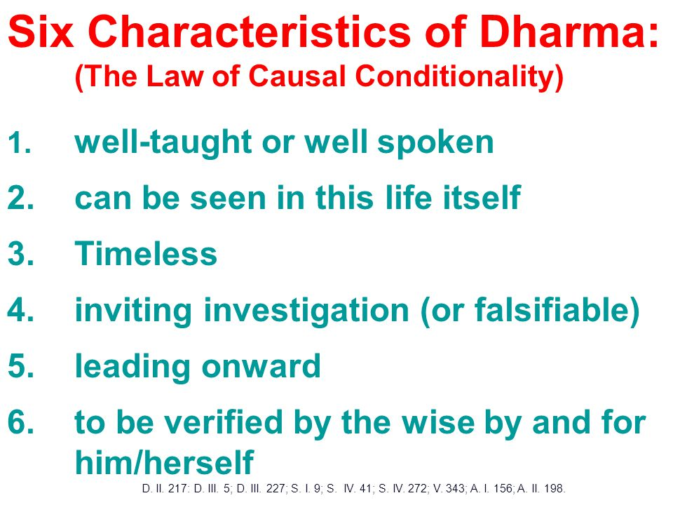 Six Characteristics of Dharma: (The Law of Causal Conditionality) 1.