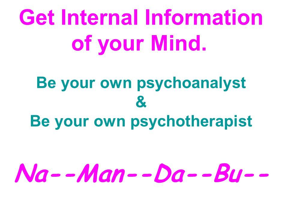 Get Internal Information of your Mind.