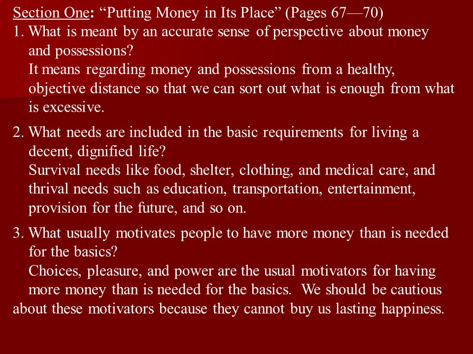 Section One: Putting Money in Its Place (Pages 67—70) 1.