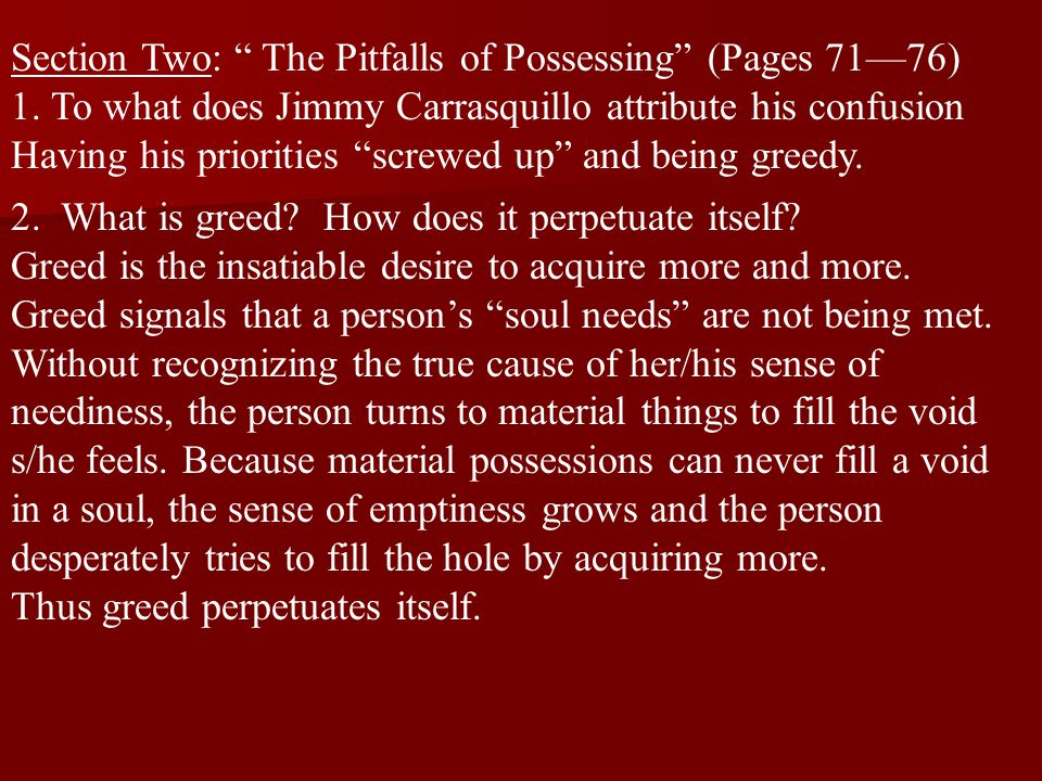 Section Two: The Pitfalls of Possessing (Pages 71—76) 1.