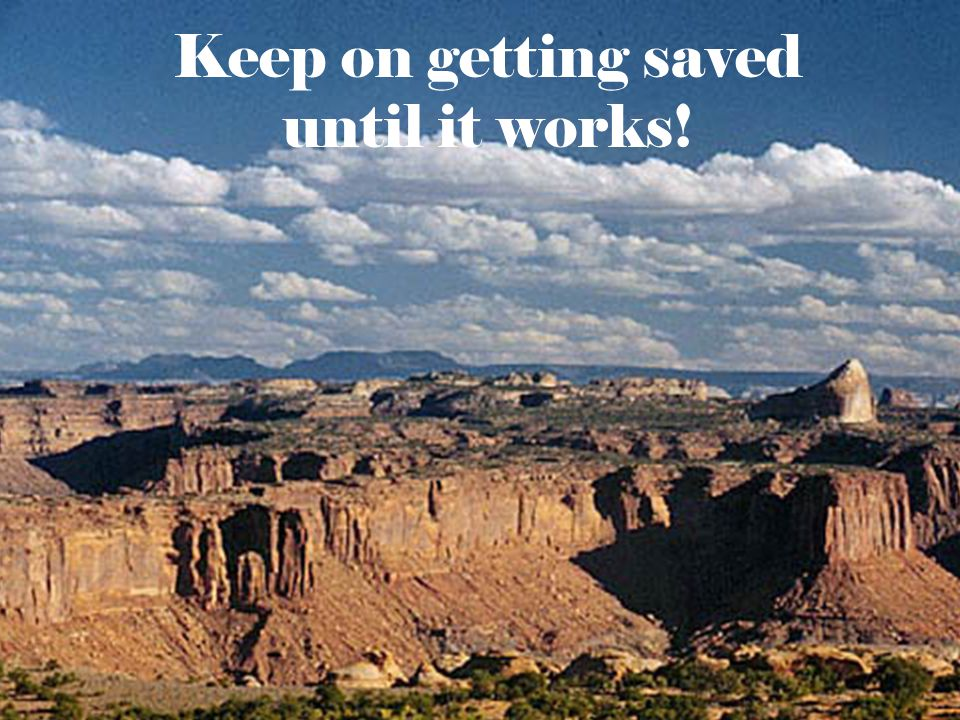 Keep on getting saved until it works!