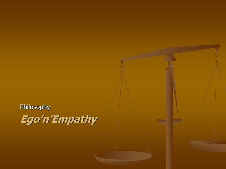 PhilosophyEgo'n'Empathy