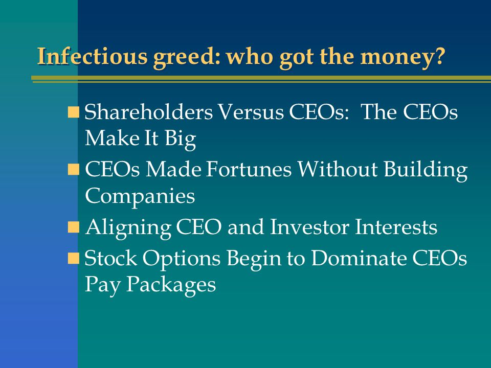 Infectious greed: who got the money.