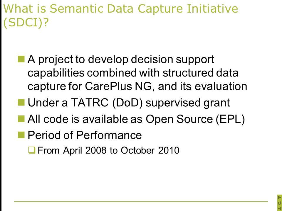What is Semantic Data Capture Initiative (SDCI).