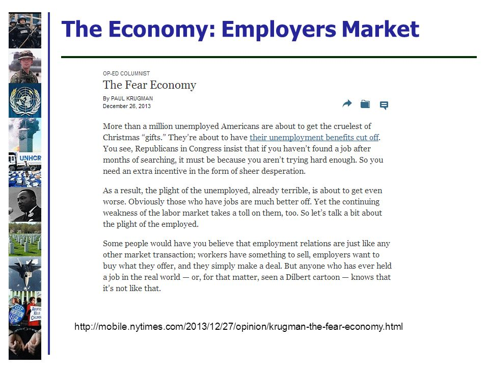 The Economy: Employers Market http://mobile.nytimes.com/2013/12/27/opinion/krugman-the-fear-economy.html