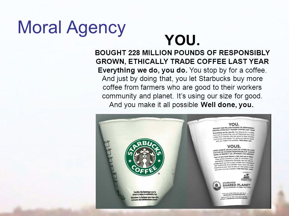 Moral Agency YOU.