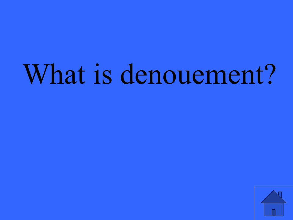 What is denouement
