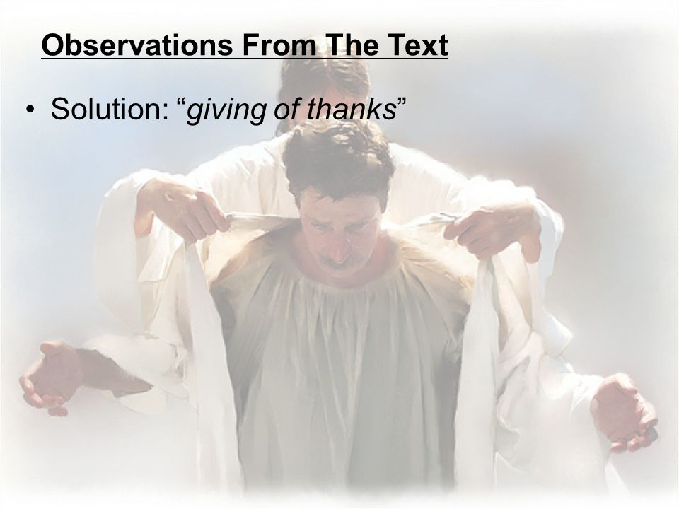 Observations From The Text Solution: giving of thanks