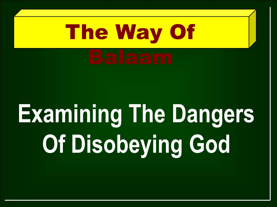 Examining The Dangers Of Disobeying God