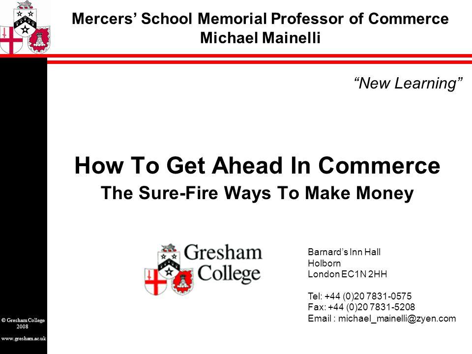 www.gresham.ac.uk © Gresham College 2008 Discussion 1.