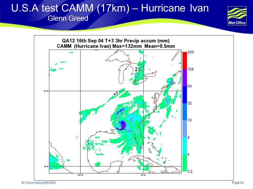 Page 34© Crown copyright 2004 U.S.A test CAMM (17km) – Hurricane Ivan Glenn Greed