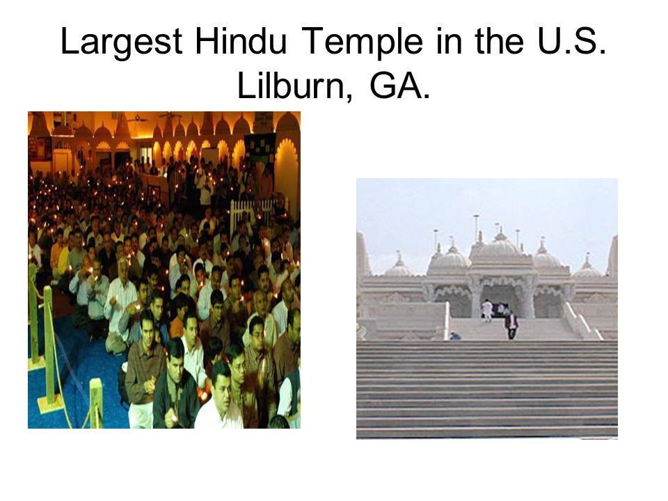 Largest Hindu Temple in the U.S. Lilburn, GA.