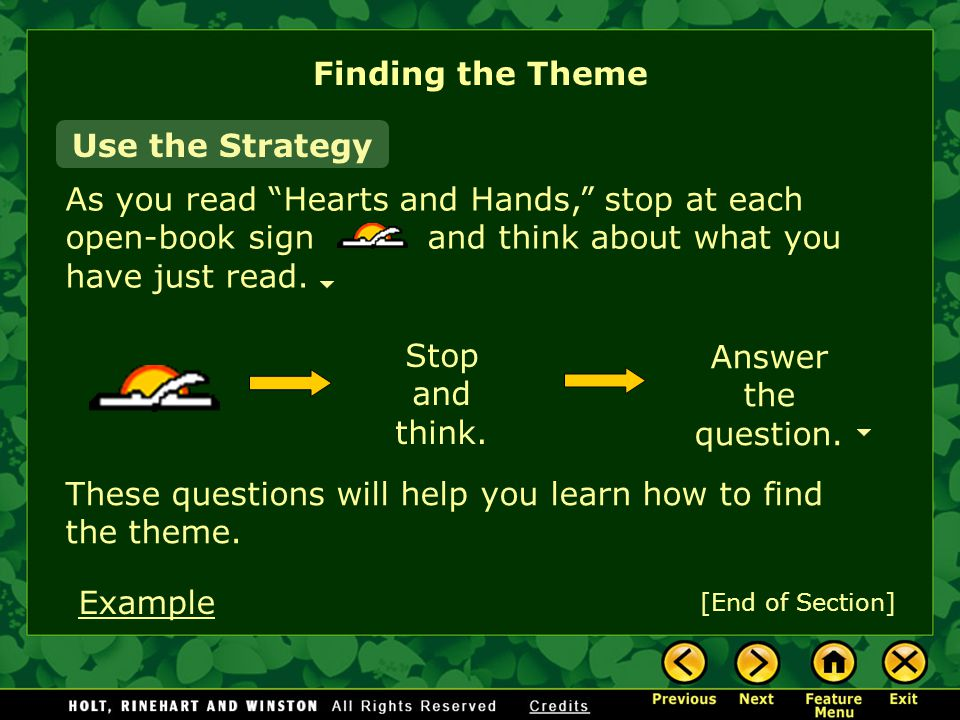 Finding the Theme Use the Strategy As you read Hearts and Hands, stop at each open-book sign and think about what you have just read.