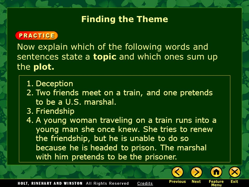 Finding the Theme 1.Deception 2.Two friends meet on a train, and one pretends to be a U.S.