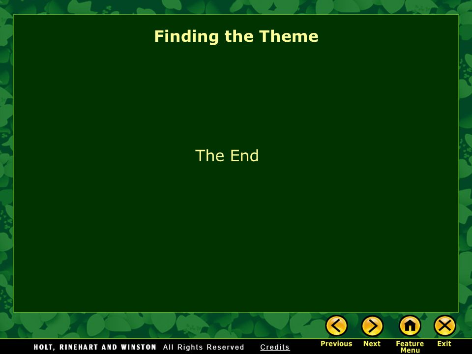 Finding the Theme The End