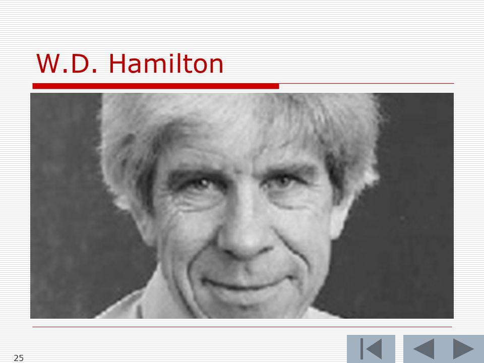 W.D. Hamilton 25