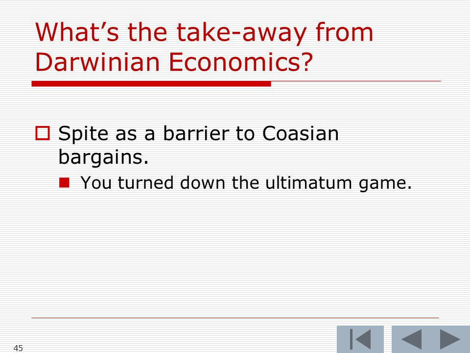 What's the take-away from Darwinian Economics.  Spite as a barrier to Coasian bargains.