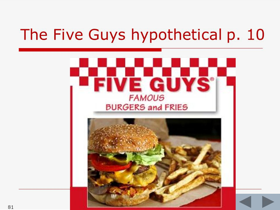 The Five Guys hypothetical p. 10 81