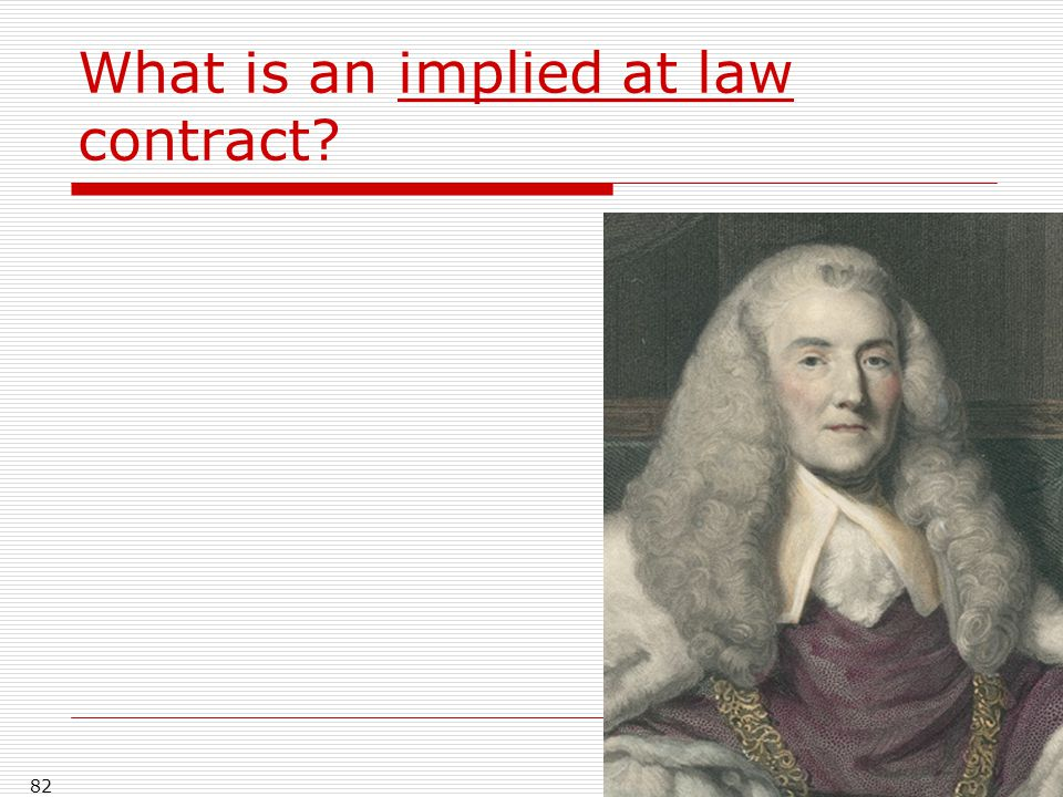 What is an implied at law contract? 82