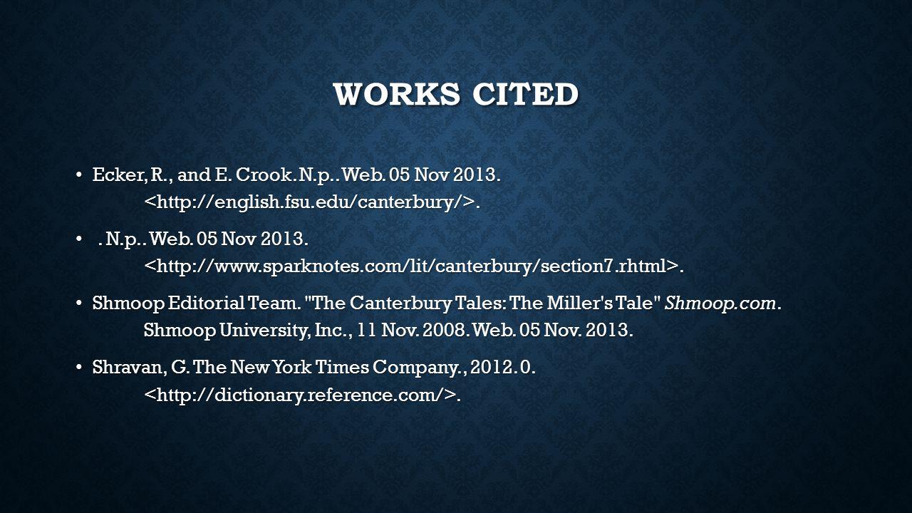 WORKS CITED Ecker, R., and E. Crook. N.p.. Web. 05 Nov 2013.. Ecker, R., and E. Crook. N.p.. Web. 05 Nov 2013... N.p.. Web. 05 Nov 2013... N.p.. Web.