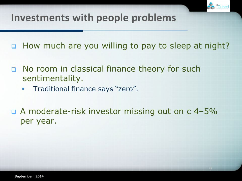8 Investments with people problems  How much are you willing to pay to sleep at night.
