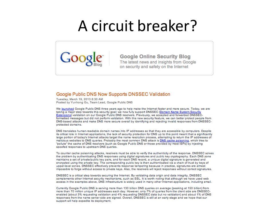 A circuit breaker?