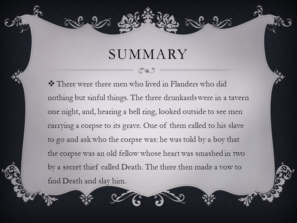 SUMMARY  There were three men who lived in Flanders who did nothing but sinful things.