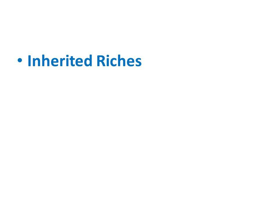 Inherited Riches