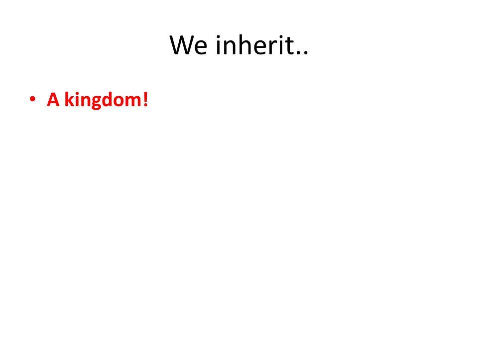 A kingdom!