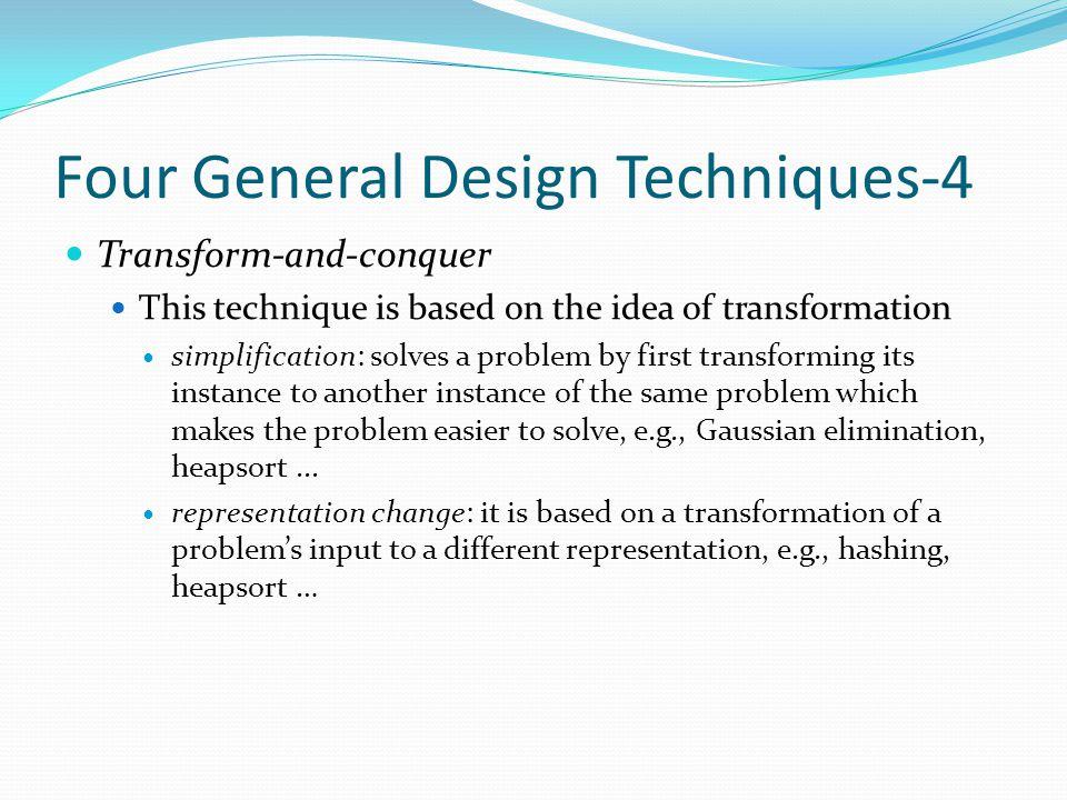 Four General Design Techniques-4 cont.