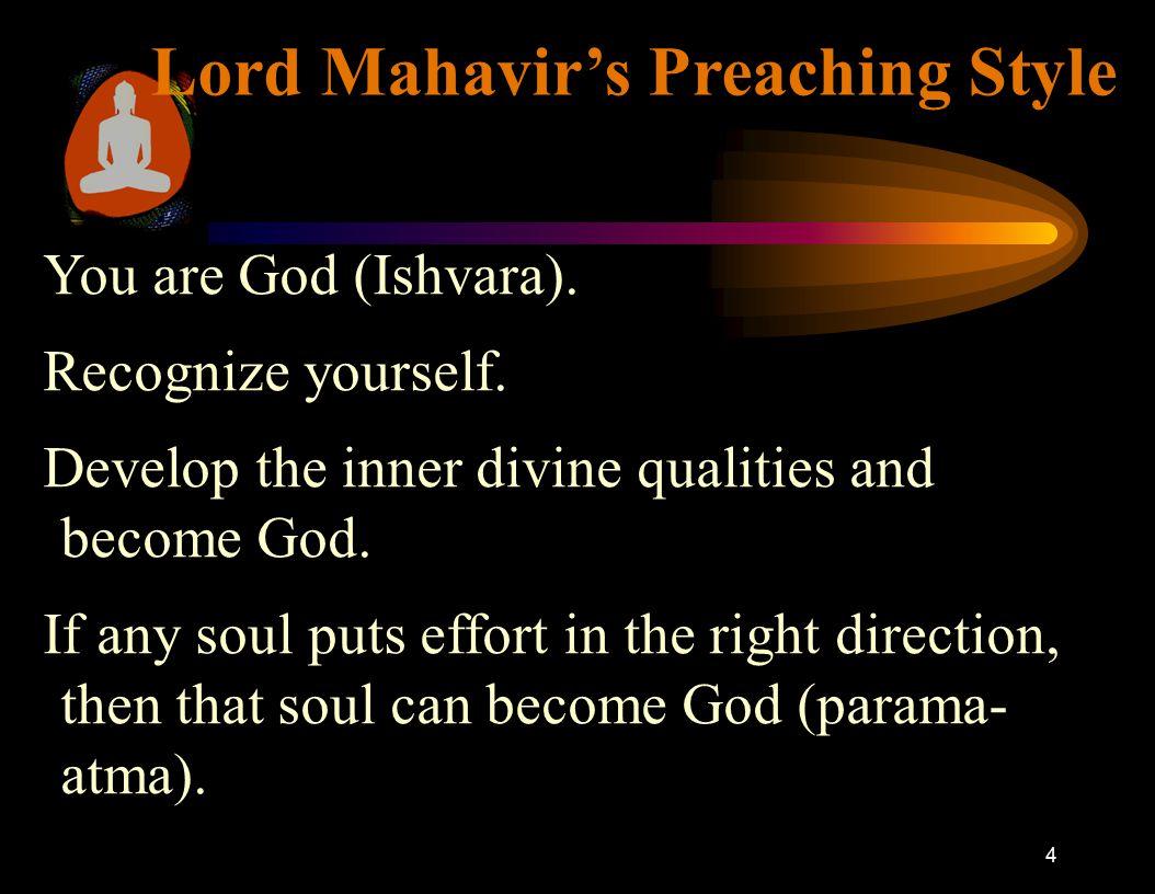 4 Lord Mahavir's Preaching Style You are God (Ishvara).