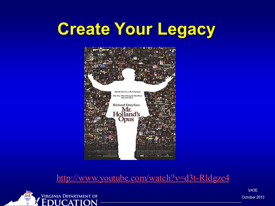 VATE October 2013 Create Your Legacy http://www.youtube.com/watch v=d3t-Rldgzc4