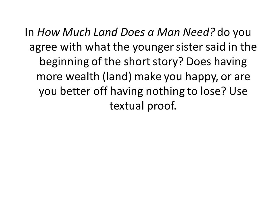 In How Much Land Does a Man Need.