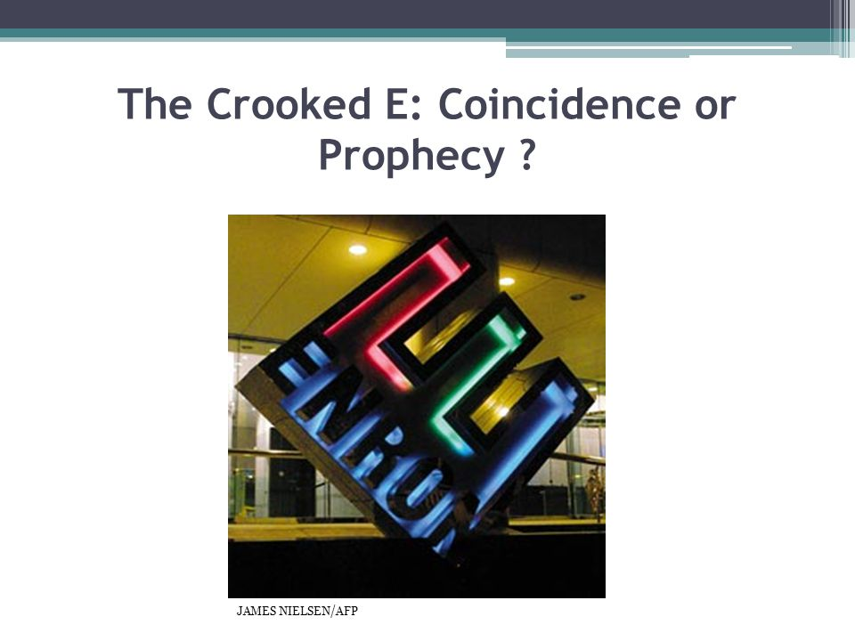 The Crooked E: Coincidence or Prophecy ? JAMES NIELSEN/AFP