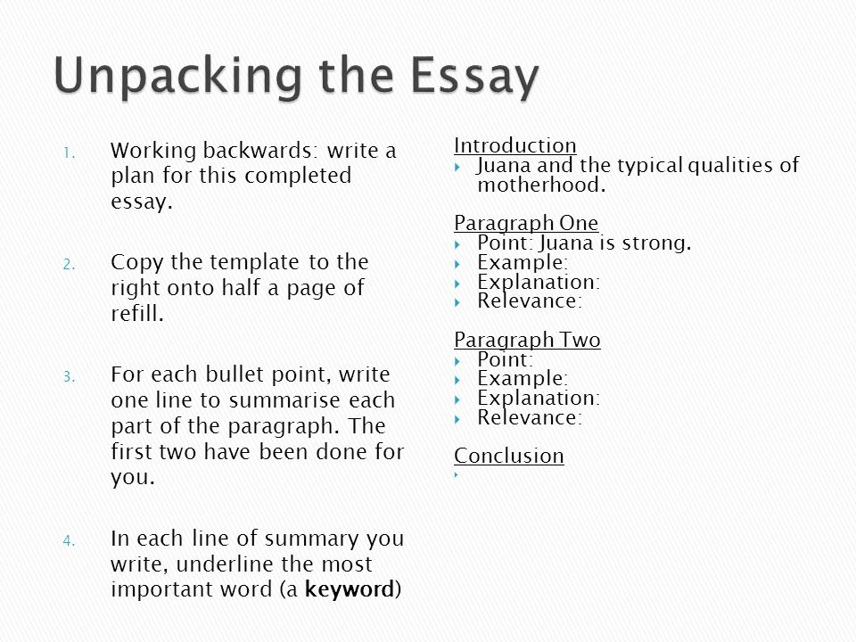 1.Working backwards: write a plan for this completed essay.