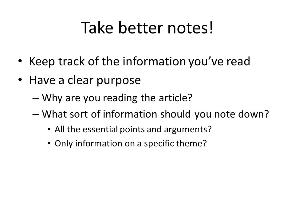 Take better notes.