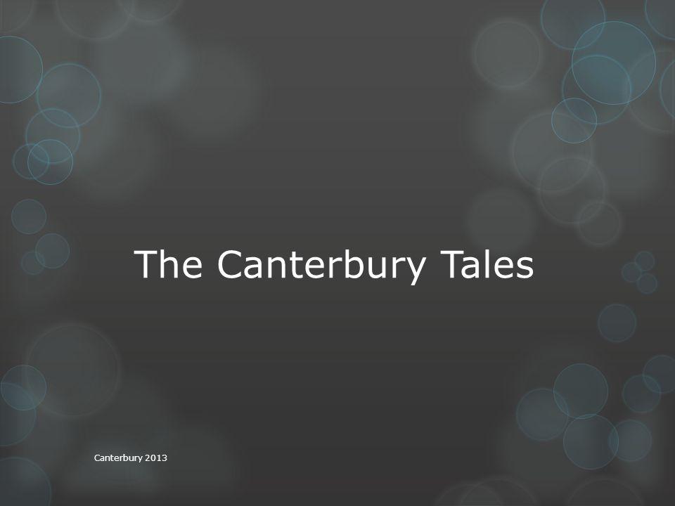 The Canterbury Tales Canterbury 2013