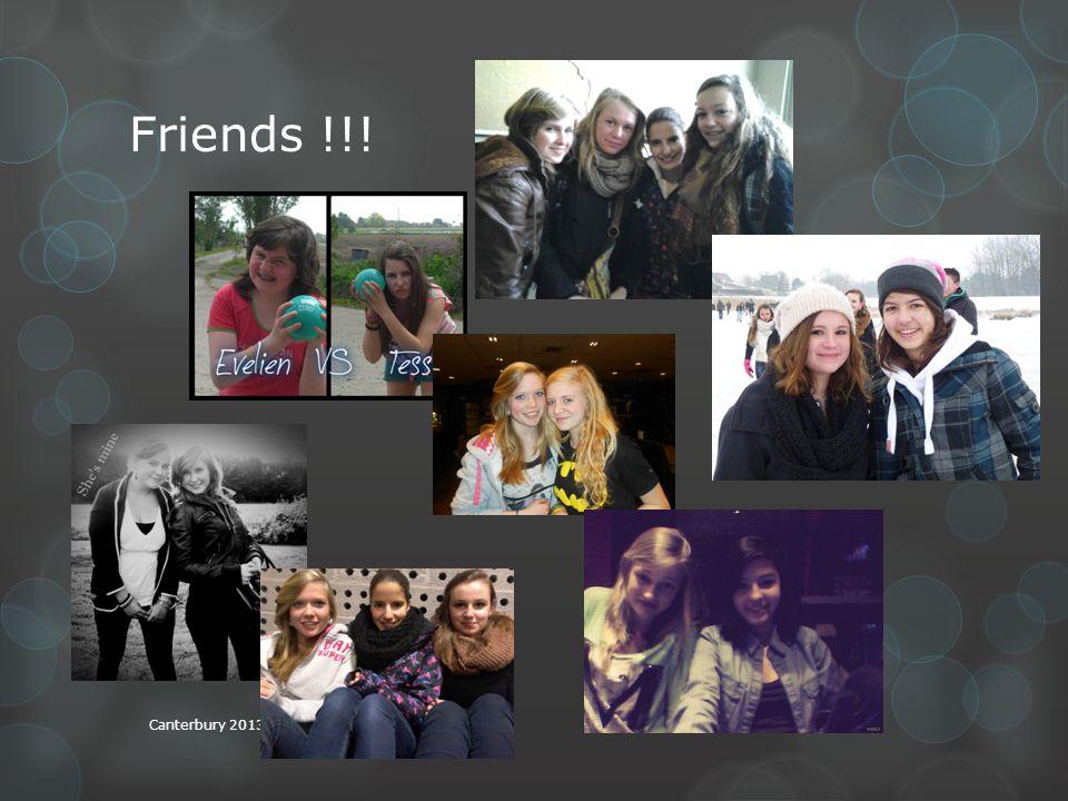 Friends !!! Canterbury 2013