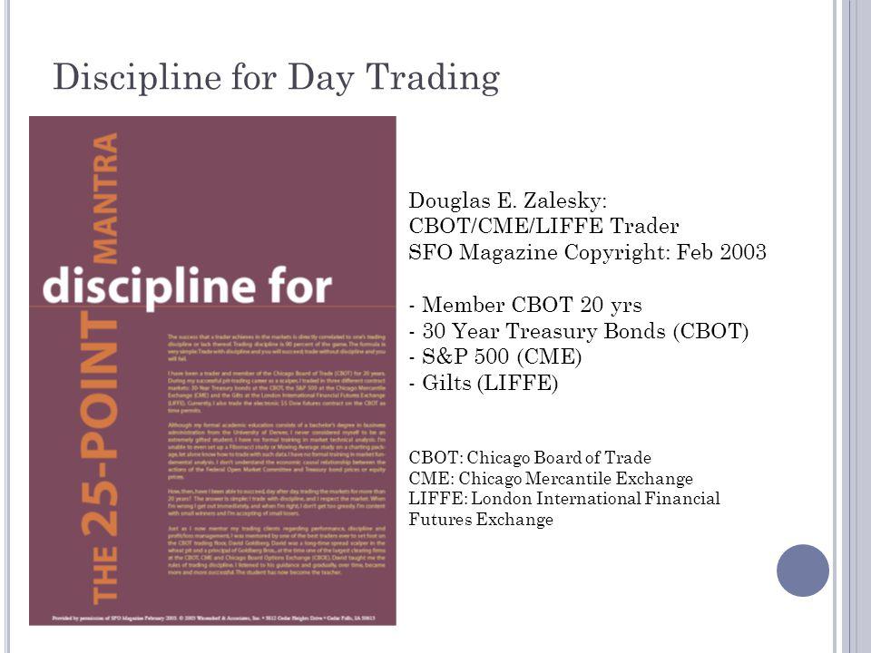 Discipline for Day Trading Douglas E.