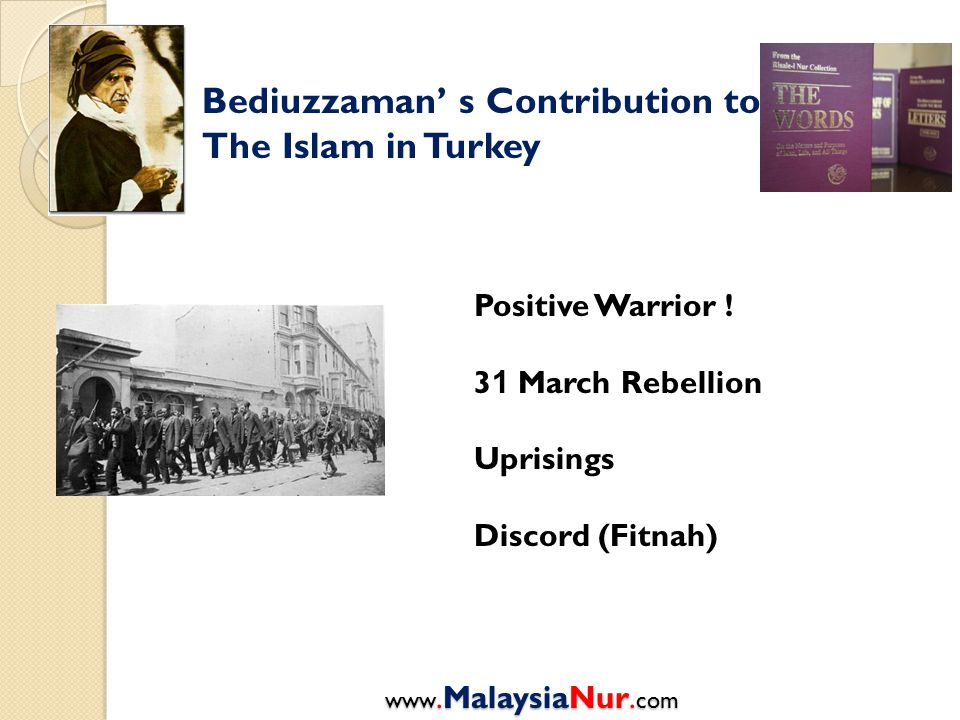 Bediuzzaman' s Contribution to The Islam in Turkey Positive Warrior .