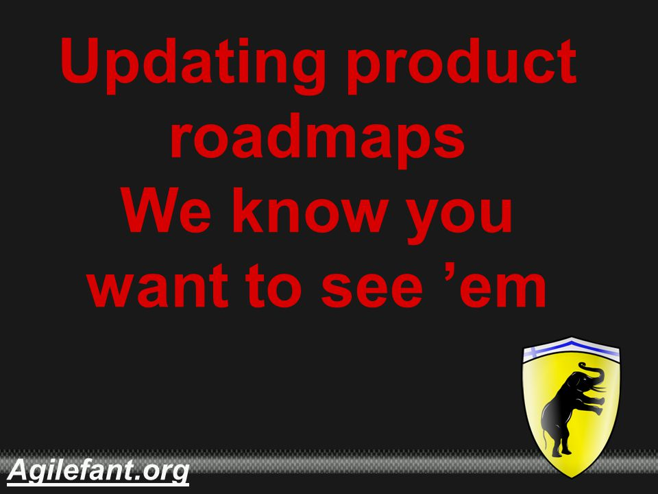 .orgAgilefant Updating product roadmaps We know you want to see 'em