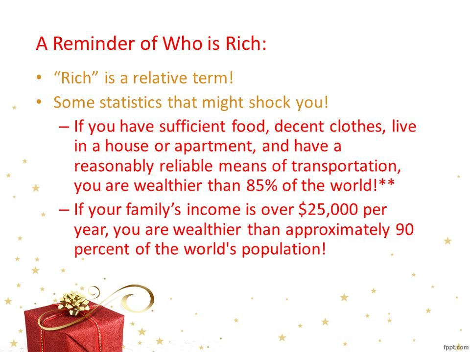 A Reminder of Who is Rich: Rich is a relative term.