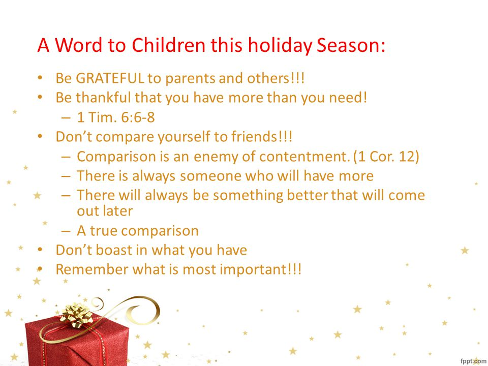 A Word to Children this holiday Season: Be GRATEFUL to parents and others!!.