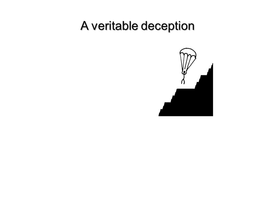 A veritable deception