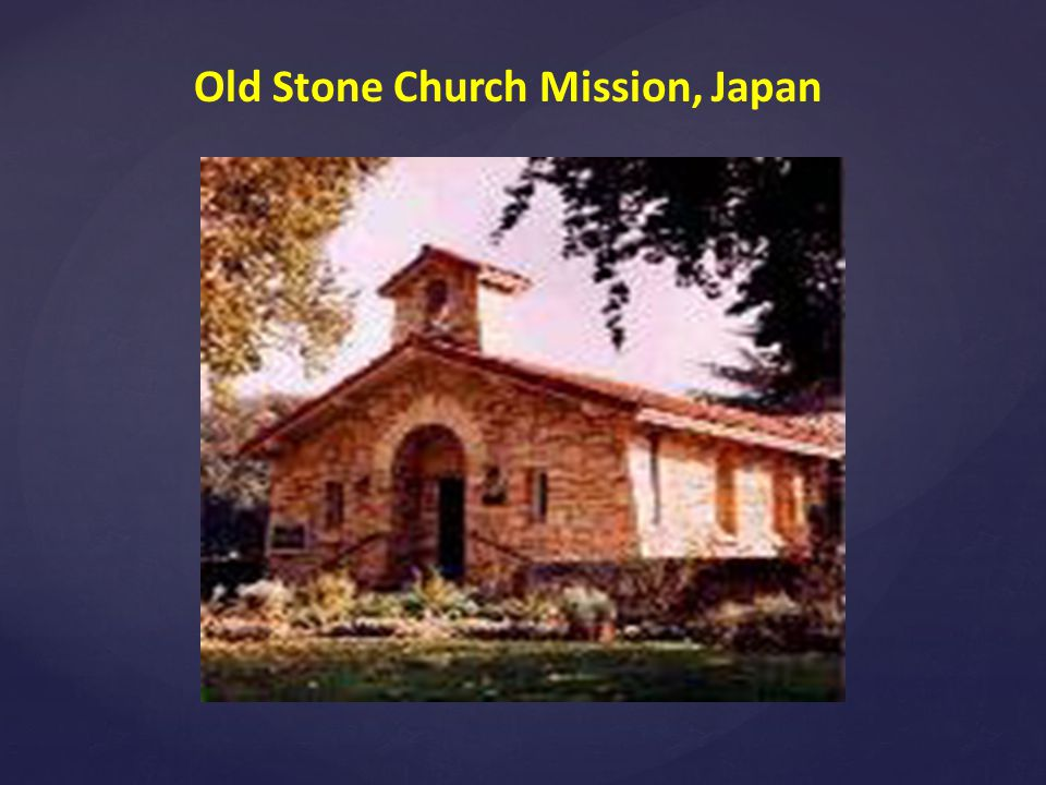 Old Stone Church Mission, Japan