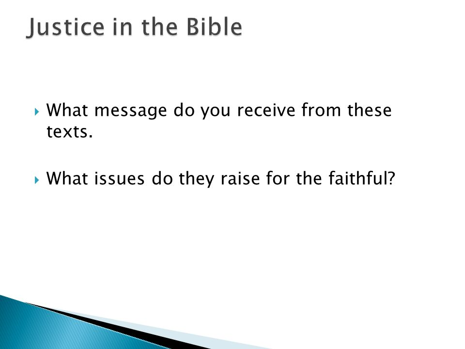  What message do you receive from these texts.  What issues do they raise for the faithful?