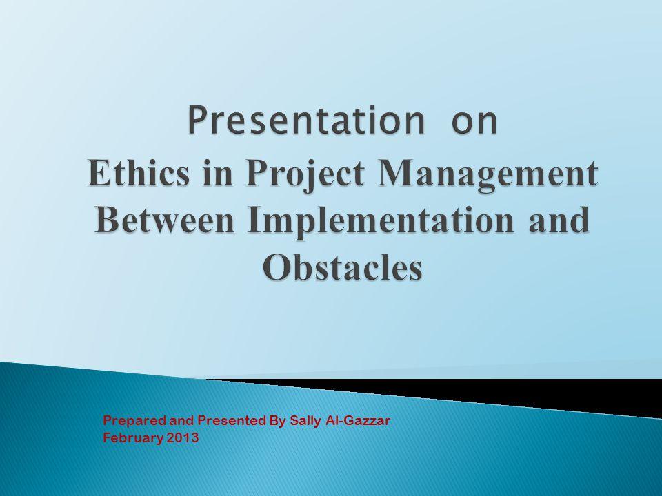 Prepared and Presented By Sally Al-Gazzar February 2013