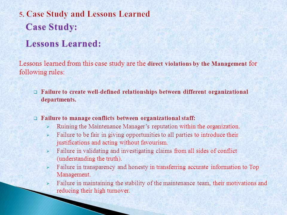 Lessons learned from this case study are the direct violations by the Management for following rules:  Failure to create well-defined relationships between different organizational departments.