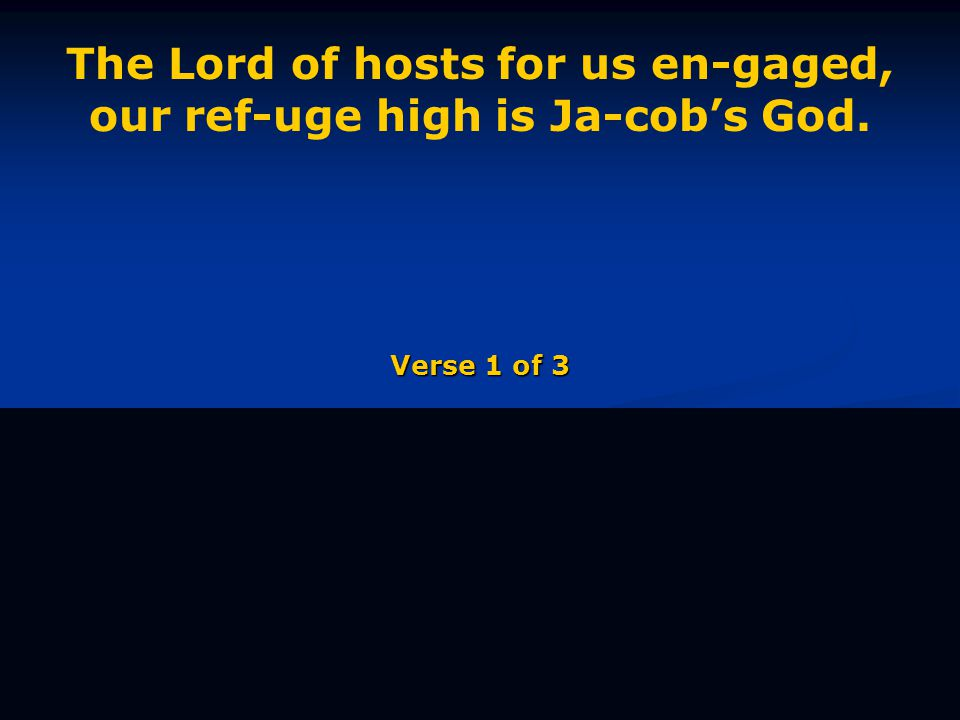 Come and serve the Lord filled with glad- ness, sing-ing prais-es with one ac-cord. Verse 1 of 3